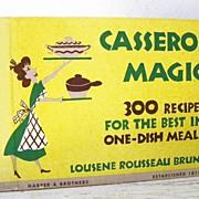 SALE Casserole Magic Cookbook 1st Edition 1953