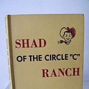 "SALE Shad of the Circle ""C"" Ranch 1958 1st Edition"