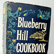 SALE Blueberry Hill Cook Book First Edition 1959 Out-Of-Print