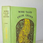 SALE More Tales from Grimm, Wanda Gag 1947 Scarce