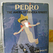 REDUCED Pedro The Angel of Olvera Street 1st Edition 1946  California classic