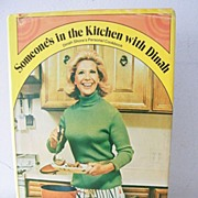 SALE Someone's in the Kitchen with Dinah ~ Dinah Shore Cook Book