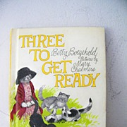 SALE Three To Get Ready 1st Edition
