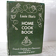 SALE 1st Edition Louis Diats Home Cook Book French Cooking for Americans