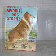 SALE The Big Book of Favorite Dog Stories 1964 1st Edition