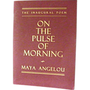 SALE 1st Edition The Inaugural Poem by Maya Angelou *  On The Pulse of Morning