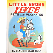 SALE 1959 Little Brown Koko's Pets and Playmates ~ First Edition Hardcover Book