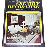 SALE 1970 Better Homes & Gardens Creative Decorating on a Budget Hardcover Book