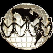 SALE 1980s AJC ~ Everybody Unite on Earth Pin/Brooch
