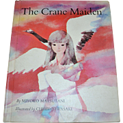 SALE 1968 The Crane Maiden Beautifully Illustrated Hardcover Children's Book
