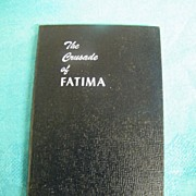 Book..Religious..The Crusade Of Fatima..3rd Printing 1948..P.J. Kennedy & Sons..New Condition