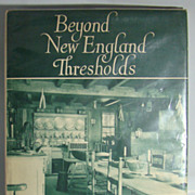 SOLD Beyond New England Thresholds, by Samuel Chamberlain, 1937 First Edition. - Red Tag Sale