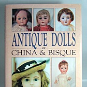 """Antique Dolls of China & Bisque"" by Marjory Fainges."