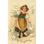 SALE Embossed Valentine Postcard of Girl with Doves - Undivided Back 1907