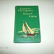 Rudyard Kipling ~ Captains Courageous ~ 1897