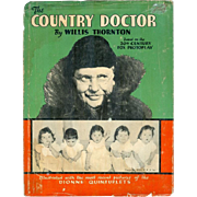 Vintage Dionne Quintuplets Country Doctor - Thornton!