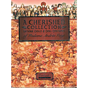 SOLD Doll Reference Book!  Theriault's Cherished Collection - Bisque French Fashion Bleuette!
