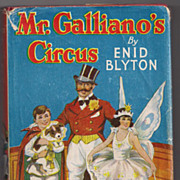 'Mr. Galliano's Circus' by Enid Blyton hard back Children's Series Book
