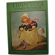 "SOLD ""Tippytoes Comes to Town"", 1st Edition, 1926, Rand McNally"