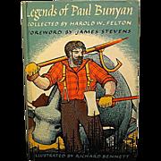 "REDUCED ""Legend of Paul Bunyan"", Illustrated by Richard Bennett"