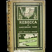 "SALE ""Rebecca of Sunnybrook Farm""  Kate Douglas Wiggin 1st American"