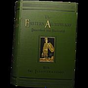 "REDUCED ""The Eastern Archipelago""  H. Davenport Adams  1st Ed. 1880"