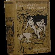 "SOLD Vintage Illus. Boards  Boy Adventure,"" Fresh Water Explorers"""