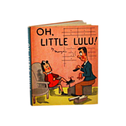 "SALE ""OH, Little LULU by Marge, 1943,  Copyright McKay 1943"