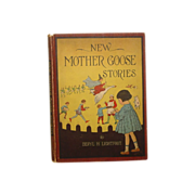 "SALE ""New Mother Goose Stories"" Beryl H Lightfoot 1917 1st. Ed."