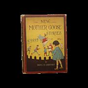 "SALE ""New Mother Goose Stories"" Beryl H Lightfoot 1917 1st. Ed."