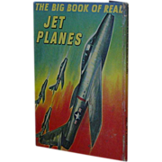 SALE The Big Book of Real JET PLANES  1st Ed. 1952