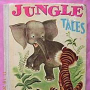 "1947 Vintage Children's Book ""JUNGLE TALES"""