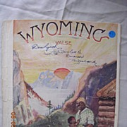 "Vintage Negro Sheet Music ""Wyoming Valse"" Dated 1940"