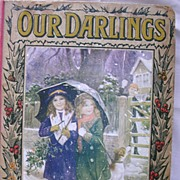 "Vintage Children's Book ""OUR DARLINGS"" Circa 1914"