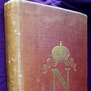 1897 First Edition 'The Life of NAPOLEON Bonaparte'