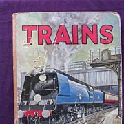 'TRAINS'  - A 1940's -1950 Era Children's Book By R.B. Way