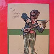 Top Quality Old Black Americana Card 'That Strain Again'.