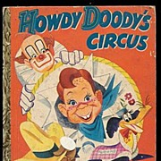 Howdy Doody's Circus 1st Edition Little Golden Book