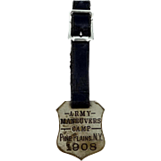 Antique 1908 Army Maneuvers Camp Pine Plains, N.Y. Metal Watch Fob