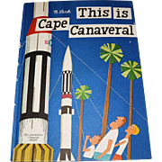"""This Is Cape Canaveral"" Children's Book by M. Slasek"