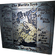 c1910s Arts & Crafts, The World's Need by Ella Wilcox, Brass & Oak Plaque
