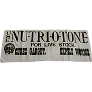 19thC Advertising Banner NU-TRI-O-TONE for Live Stock, Cloth Sign