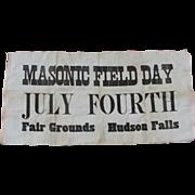 SALE PENDING 19thC Masonic Field Day Sign, July 4th Hudson Falls, NY
