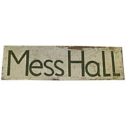 Vintage Painted Wooden Mess Hall Sign