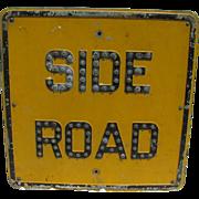Vintage Reflector Caution Sign Side Road Jeweled Sign