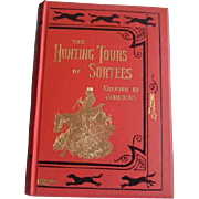 SALE The Hunting Tours of Surtees (creator of Jorrocks): illus. Armour: 1st Edition 1927