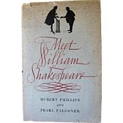 Meet William Shakespeare by Hubert Phillips and Pearl Falconer: The Cornleaf Press: First Edit