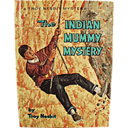 SALE PENDING Old Book - The Indian Mummy Mystery by Troy Nesbit