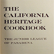 Old, California Heritage Cookbook - Jr. League of Pasadena - 1970's