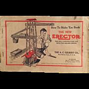 Old, A.C. Gilbert, Erector Manual - How to Make 'Em Book 1934